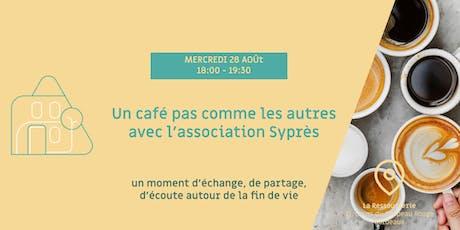 Un café pas comme les autres avec l'association Syprès billets
