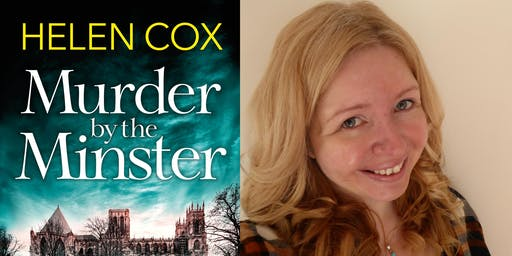 Helen Cox: Murder By the Minster