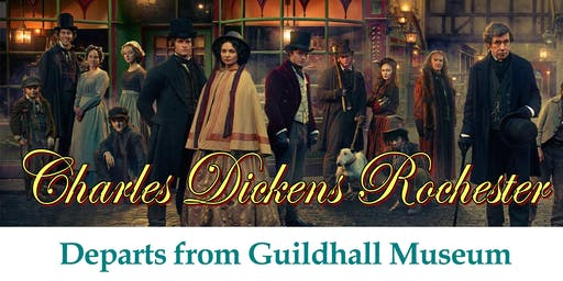 DICKENS CHRISTMAS FESTIVAL 2019 - GUIDED WALK AROUND DICKENS ROCHESTER