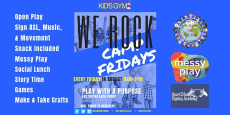 WE ROCK CAMP FRIDAYS tickets
