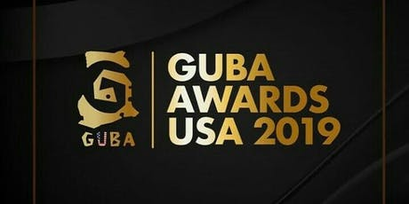 GUBA AWARDS USA 2019 tickets