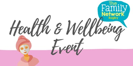TFN - Health & Wellbeing Event tickets