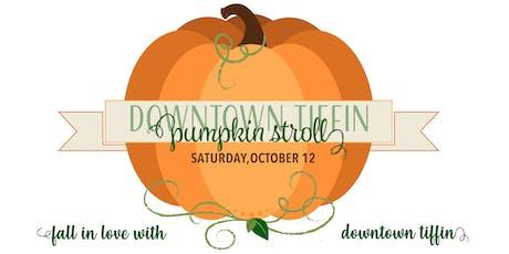 Downtown Tiffin Pumpkin Stroll 2019 tickets
