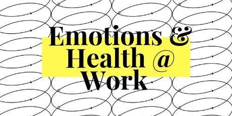 Emotions & Health @Work: Interpersonal Communication for a better Workplace tickets