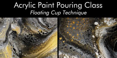 Acrylic Paint Pouring Class - Floating Cup Technique