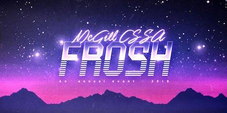 McGill CSSA FROSH 2019 tickets
