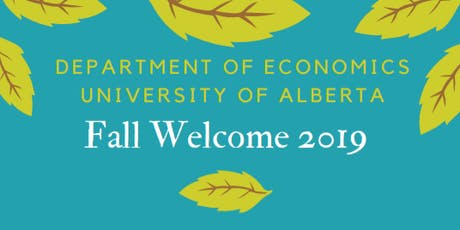 Department of Economics Annual Fall Welcome 2019 tickets