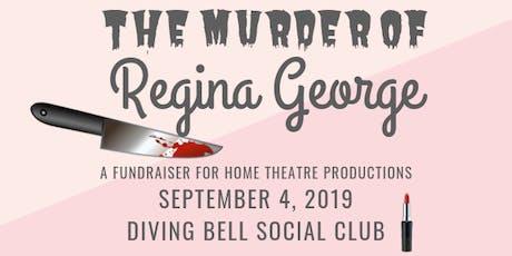 The Murder of Regina George tickets