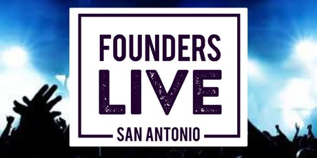 Founders Live San Antonio September Event tickets