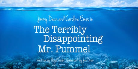 The Terribly Disappointing Mr. Pummel tickets