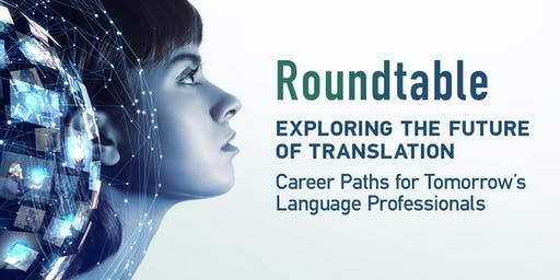 Roundtable: Exploring the Future of Translation