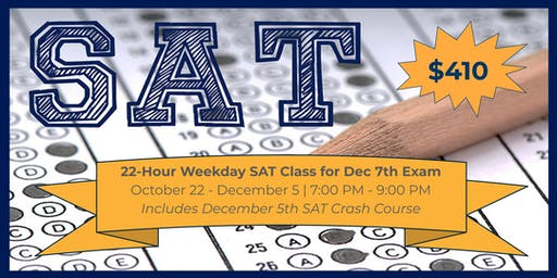 22-Hour Weekday SAT Class for December 7th Exam
