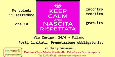 KEEP CALM and NASCITA RISPETTATA
