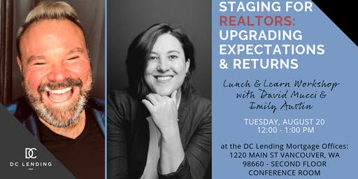 Staging For Realtors: Upgrading Expectations & Returns
