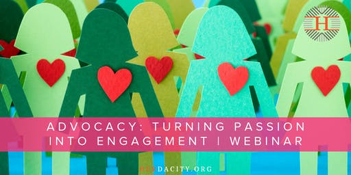 Advocacy: Turning Passion into Engagement | Webinar