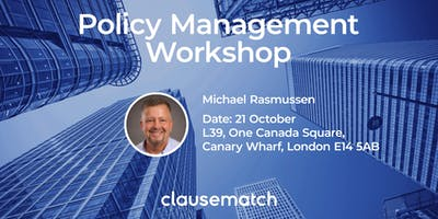 Policy Management Workshop - London