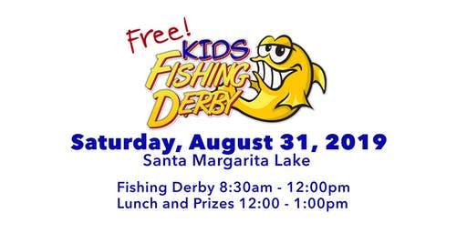 Free Fishing Derby at Santa Margarita Lake