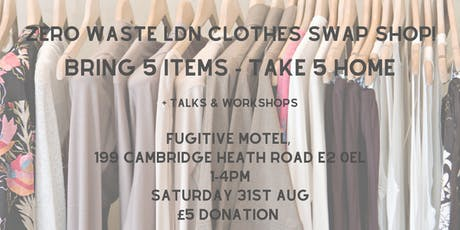 Zero Waste Ldn Swap Shop tickets