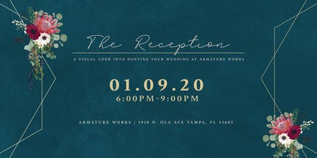 The Reception - a unique bridal event at Armature Works tickets