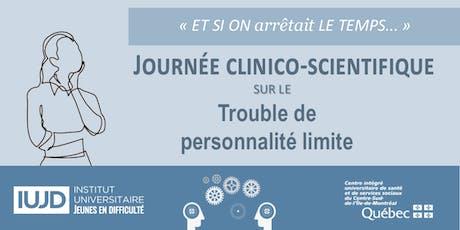 Journée clinico-scientifique sur le trouble de personnalité limite billets