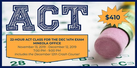 22-Hour Weekday ACT Class for December 14th Exam tickets