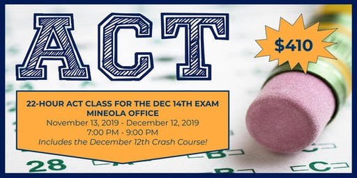 22-Hour Weekday ACT Class for December 14th Exam
