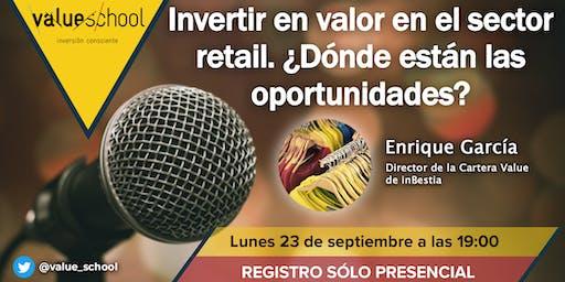 Invertir en valor en el sector retail. ¿Dónde están las oportunidades?