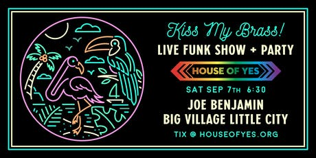 Kiss my Brass! Live Funk Show + Party tickets