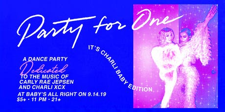 Party For One: It's Charli Baby Edition tickets