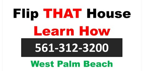 Learn to Fix & Flip - West Palm Beach Training Session tickets