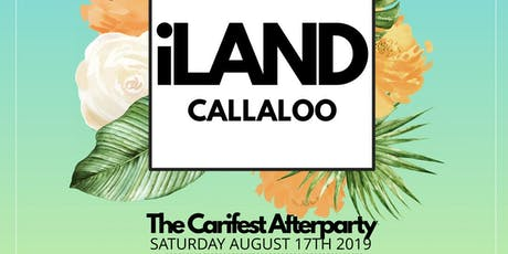 iLAND - Carifest Afterparty tickets