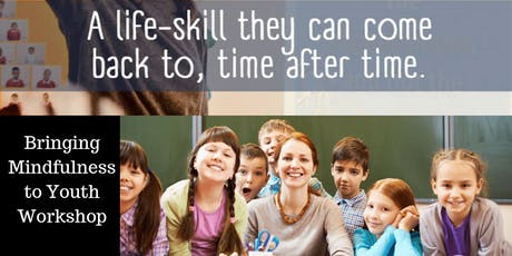 Bringing mindfulness to our Youth 2 Day Workshop Athlone tickets