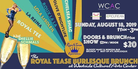 The Royal Tease Burlesque Brunch tickets