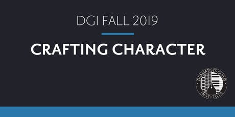 DGI FALL 2019: Writing Workshop: Crafting Character tickets