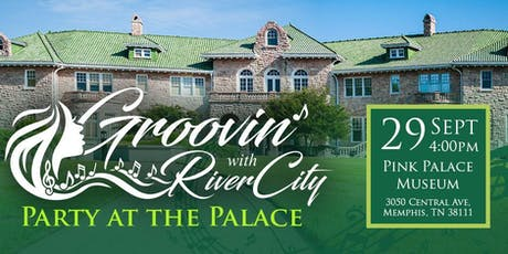 "Groovin' With River City: ""PARTY AT THE PALACE"" tickets"