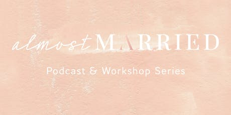 Almost Married: Everything You Need To Know To Plan Your Dream Wedding tickets
