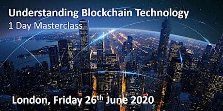 Blockchain Technology Masterclass- 1 Day Training Workshop tickets