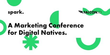 Spark: The Must-Attend Digital Marketing Conference of 2019 tickets