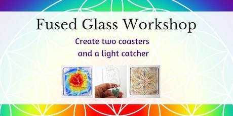 Fused Glass Workshop - Two Coasters and a Light Catcher tickets