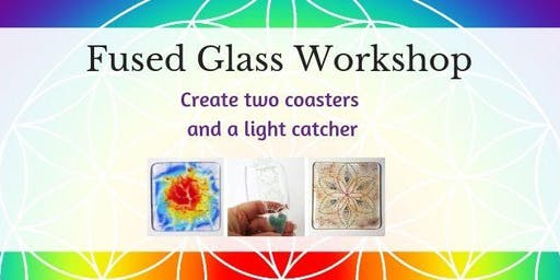 Fused Glass Workshop - Two Coasters and a Light Catcher
