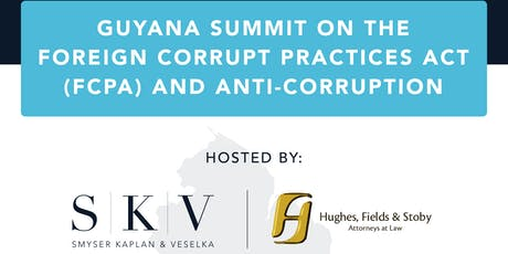 GUYANA SUMMIT ON THE FOREIGN CORRUPT PRACTICES ACT(FCPA) tickets