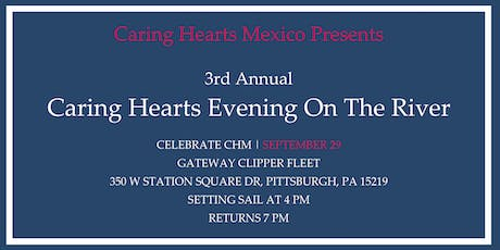 3rd Annual  Caring Hearts Evening On The River tickets