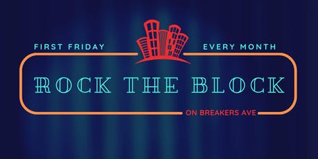 Rock the Block on Breakers - Community Street Party tickets