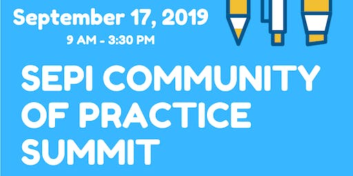 SEPI Community of Practice Summit