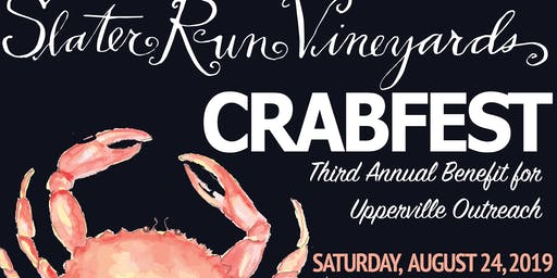 SOLD OUT !!!!  Crabfest 2019 at Slater Run Vineyards to Benefit Upperville Outreach