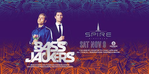 Bassjackers / Saturday November 9th / Spire