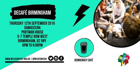 Democracy Cafe: Birmingham  tickets