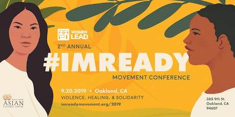 #ImReady Movement 2019 Conference: Violence, Solidarity & Healing tickets