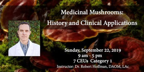 Medicinal Mushrooms: History and Clinical Applications tickets