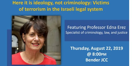 Ideology, not criminology: Victims of terrorism in the Israeli legal system  tickets